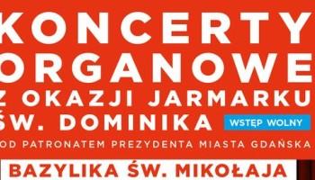 Koncerty organowe z okazji Jarmarku św. Dominika - plakat